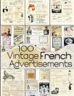 100 Vintage French Advertisements Cover Image