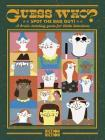 Guess Who?: Spot the Bad Guy - A Brain-Twisting Game for Little Detectives Cover Image