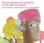 Porque Zumban los Mosquitos en los Oidos de la Gente (Ediciones Dial) Cover Image