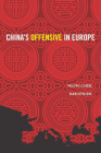 China's Offensive in Europe (Geopolitics in the 21st Century) Cover Image