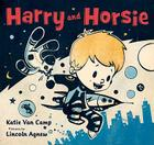 Harry and Horsie (Harry and Horsie Adventures #1) Cover Image