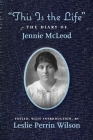 This Is the Life The Diary of Jennie McLeod Cover Image