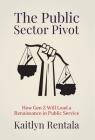 The Public Sector Pivot: How Gen Z Will Lead a Renaissance of Public Service Cover Image
