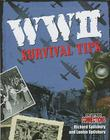 WWII Survival Tips (Crabtree Connections) Cover Image