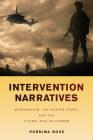 Intervention Narratives: Afghanistan, the United States, and the Global War on Terror (War Culture) Cover Image