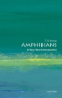 Amphibians: A Very Short Introduction Cover Image