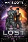 LightWave: Lost: Folding Space Series 4.0 Cover Image