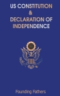 US Constitution: and Declaration of Independence Cover Image