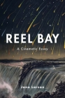 Reel Bay: A Cinematic Essay Cover Image