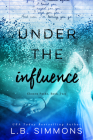 Under the Influence (Chosen Paths #2) Cover Image