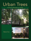 Urban Trees: A Practical Management Guide Cover Image