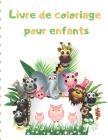 Livre de coloriage pour enfants: Mon premier grand livre de coloriage / cadeau idéal pour garçons et filles, 2-4 ans, 4-6 ans Cover Image