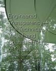 Engineered Transparency: The Technical, Visual, and Spatial Effects of Glass [With DVD] Cover Image