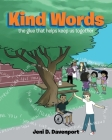 Kind Words: the glue that helps keep us together Cover Image