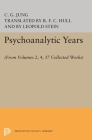 Psychoanalytic Years: (from Vols. 2, 4, 17 Collected Works) (Bollingen Series #314) Cover Image