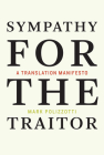 Sympathy for the Traitor: A Translation Manifesto Cover Image