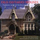 Old Ontario Houses: Traditions in Local Architecture Cover Image