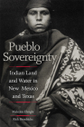 Pueblo Sovereignty: Indian Land and Water in New Mexico and Texas Cover Image
