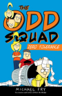 The Odd Squad Zero Tolerance (An Odd Squad Book) Cover Image
