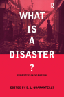 What Is a Disaster?: A Dozen Perspectives on the Question Cover Image