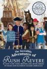The Incredible Adventures of Rush Revere: Rush Revere and the Brave Pilgrims; Rush Revere and the First Patriots; Rush Revere and the American Revolution; Rush Revere and the Star-Spangled Banner; Rush Revere and the Presidency Cover Image