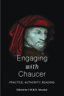 Engaging with Chaucer: Practice, Authority, Reading Cover Image