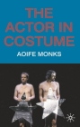The Actor in Costume Cover Image