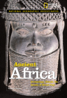 National Geographic Investigates: Ancient Africa: Archaeology Unlocks the Secrets of Africa's Past Cover Image