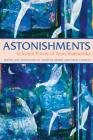 Astonishments: Selected Poems of Anna Kamienska Cover Image