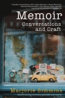 Memoir: Conversations and Craft Cover Image