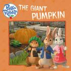 The Giant Pumpkin (Peter Rabbit Animation) Cover Image