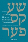 First Hebrew Shakespeare Translations: A Bilingual Edition and Commentary Cover Image