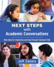 Next Steps with Academic Conversations: New Ideas for Improving Learning Through Classroom Talk Cover Image
