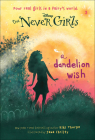 Dandelion Wish (Never Girls #3) Cover Image