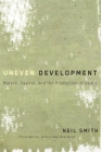 Uneven Development: Nature, Capital, and the Production of Space Cover Image