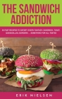 The Sandwich Addiction Cover Image