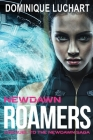 Newdawn Roamers: Prequel To The Newdawn Saga Cover Image