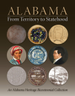 Alabama from Territory to Statehood: An Alabama Heritage Bicentennial Collection Cover Image
