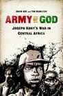 Army of God: Joseph Kony's War in Central Africa Cover Image