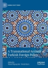 A Transnational Account of Turkish Foreign Policy (Middle East Today) Cover Image