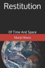 Restitution: Of Time and Space Cover Image