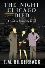 The Night Chicago Died - A Justice Security Novel Cover Image