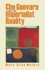 Che Guevara and the Imperialist Reality Cover Image