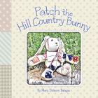 Patch the Hill Country Bunny Cover Image