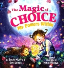 The Magic Of Choice: My Powers Within Cover Image