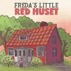 Freda's Little Red Huset Cover Image