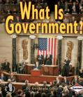 What Is Government? (First Step Nonfiction -- Government) Cover Image