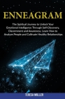 Enneagram: The Spiritual Journey to Unlock Your Emotional Intelligence Through Self- Discovery, Discernment and Awareness. Learn Cover Image