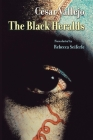 The Black Heralds (Lannan Literary Selections) Cover Image