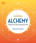 Alchemy: Energize Your Life by Freeing Your Mind Cover Image